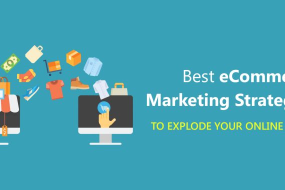 best-ecommerce-marketing-strategies-to-increase-your-traffic-sales